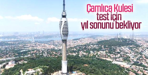 Çamlıca Kulesi'nde test çalışmaları başlıyor