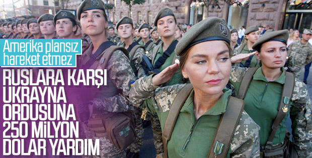 Amerika'dan Ukrayna ordusuna para yardımı