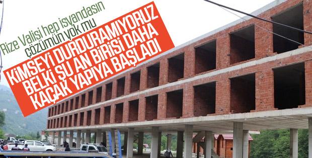 Rize Valisi kaçak yapılarla ilgili vatandaşları uyardı