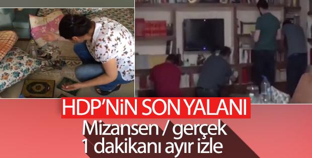 HDP'li vekilin yalanı çürüdü