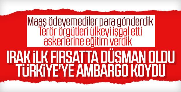 Irak Türkiye'ye uyguladığı ambargoyu genişletti