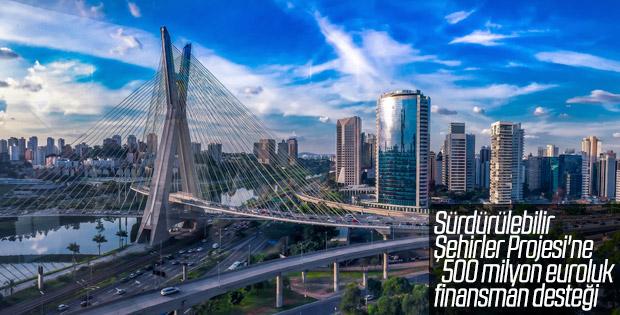Sürdürülebilir Şehirler Projesi için yeni anlaşma