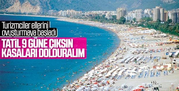 Turizmcilerden 9 günlük tatil talebi
