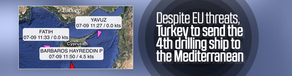 Turkey to send 4th drilling ship to the Mediterranean
