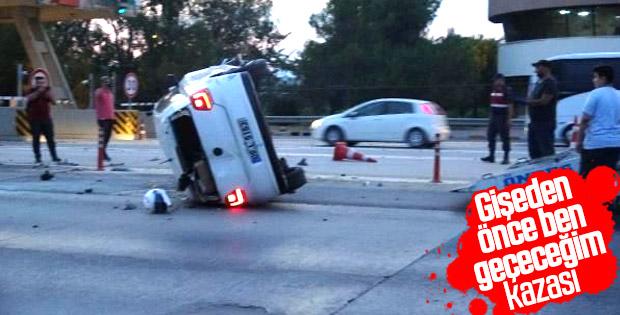 Aydın'da sürücülerin gişe inadı kazaya neden oldu