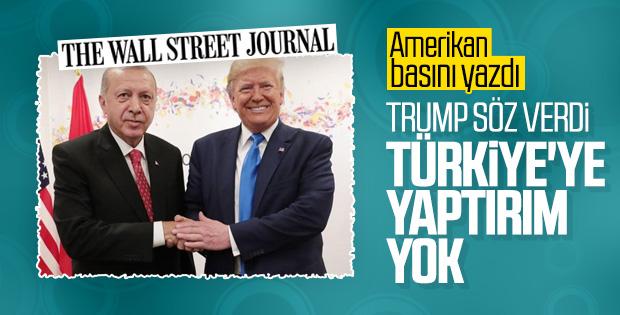 Amerikalılar yazdı: Trump, Erdoğan'a güvence verdi