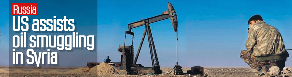 Russia: US assists oil smuggling in Syria