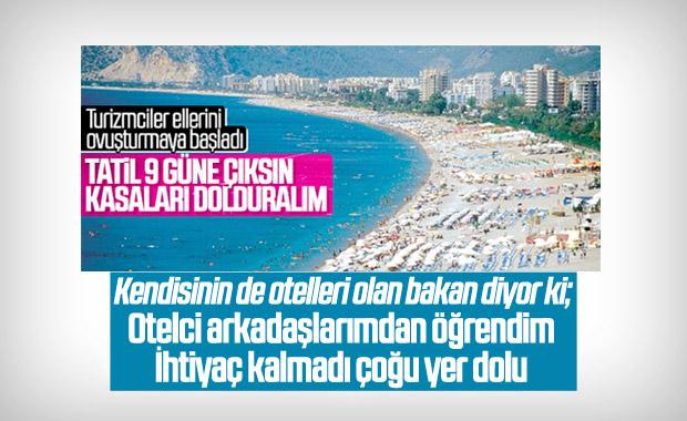 Turizm Bakanı: 9 günlük bayram tatiline gerek kalmadı