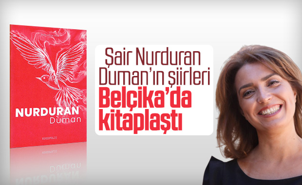 Şair Nurduran Duman'ın şiirleri Belçika'da kitaplaştı
