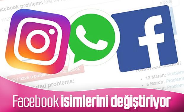 Facebook, WhatsApp ve Instagram'ın adını değiştirecek