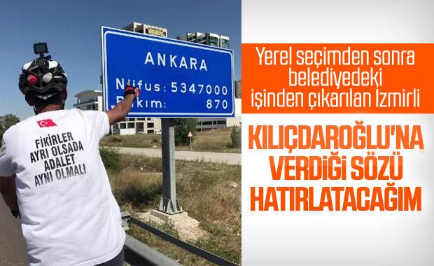 İzmir'de işinden olan işçi, Kılıçdaroğlu için Ankara'da