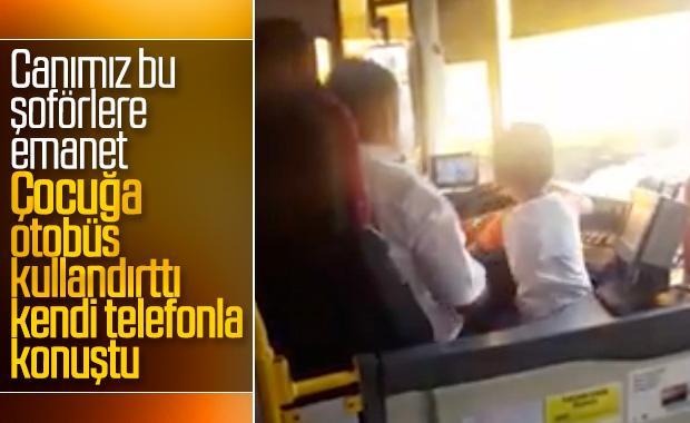 İstanbul'da çocuğa otobüs kullandırtan şoför