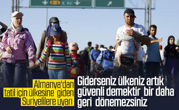 Tatil için ülkelerine dönen Suriyelilere Almanya'dan uyarı