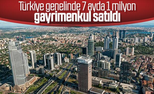 Türkiye genelinde 7 ayda rekor gayrimenkul satışı