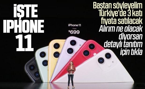 Apple, iPhone 11 serisini tanıttı: İşte fiyatları ve özellikleri