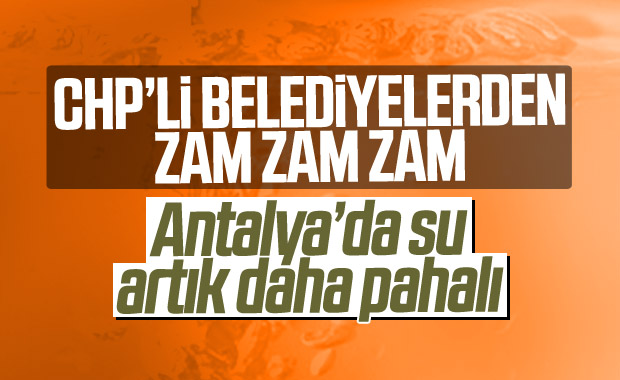 Antalya'da suya yüzde 20 zam geldi