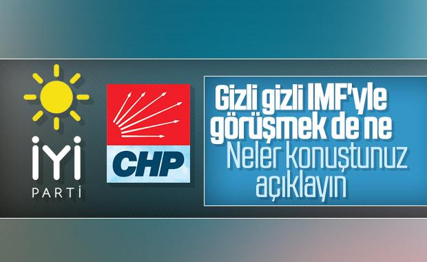 IMF heyetinin CHP ve İyi Parti ile görüşmesine tepki