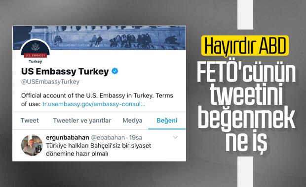 ABD Büyükelçiliği FETÖ firarsinin tweetini beğendi