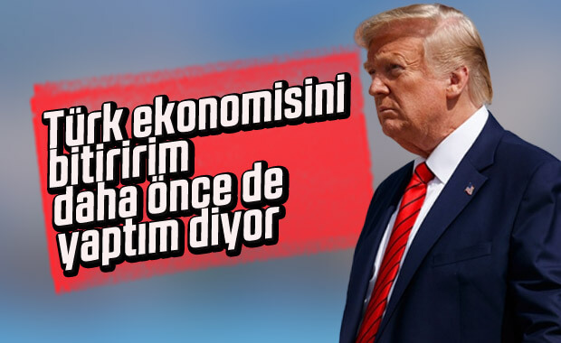 Trump'tan Türkiye'ye yaptırım tehdidi