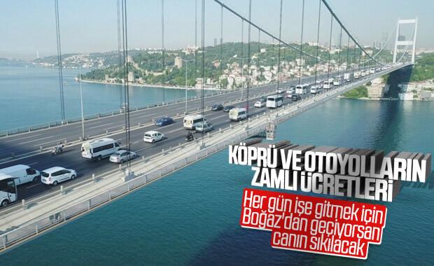 Köprü ve otoyolların yeni ücretleri
