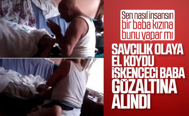 19 yaşındaki kızına işkence eden baba gözaltına alındı