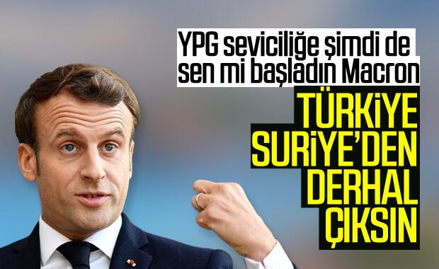 Macron Türkiye'ye 'Suriye'den çıkın' dedi
