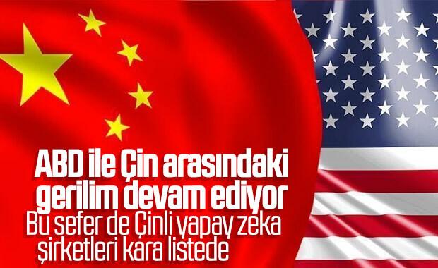 ABD, Çin'in yapay zeka şirketlerini kara listeye aldı