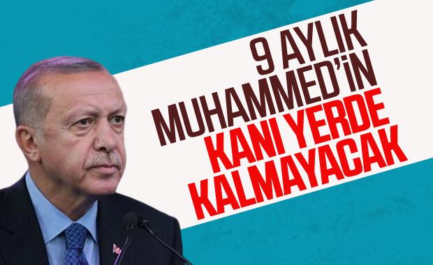 Erdoğan'dan 9 aylık Muhammed'in ailesine taziye
