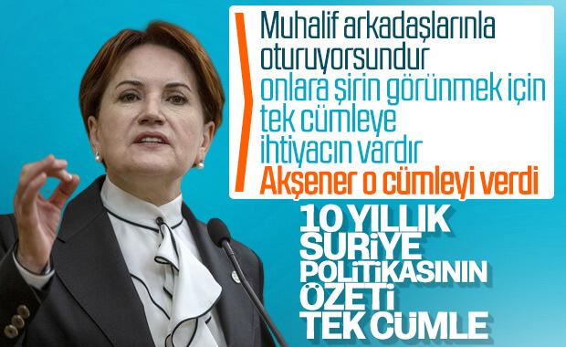Meral Akşener, Suriye politikasını eleştirdi