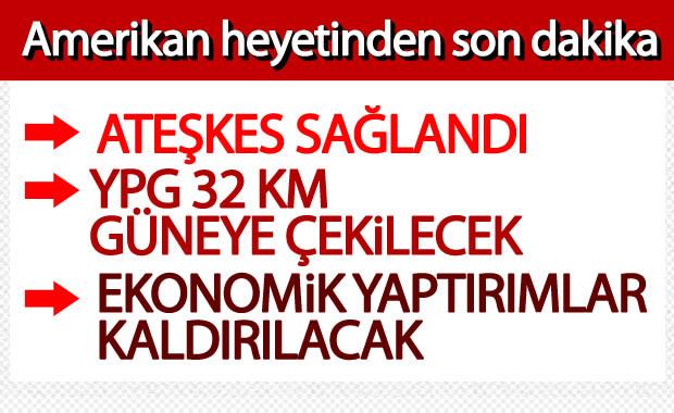 ABD ve Türkiye ateşkes için anlaştı