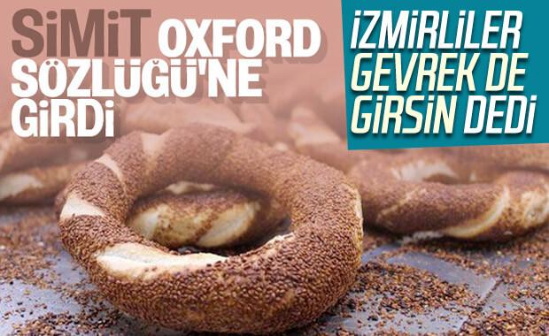 İzmirliler: Oxford'a simitin yanında gevrek de girsin