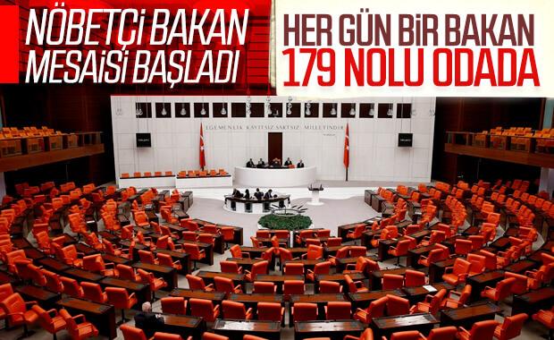 Meclis'te nöbetçi bakan uygulaması başladı