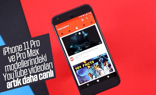 iPhone 11 Pro ve Pro Max için YouTube'a HDR özelliği geldi