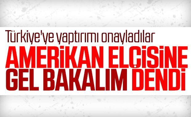 ABD Ankara Büyükelçisi Dışişleri Bakanlığı'na çağrıldı
