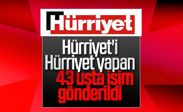 Hürriyet'te 43 gazetecinin işine son verildi