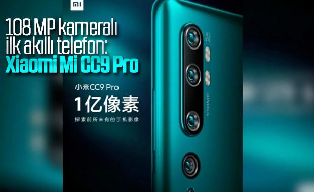 108 MP kameralı Xiaomi Mi CC9 Pro hakkında her şey