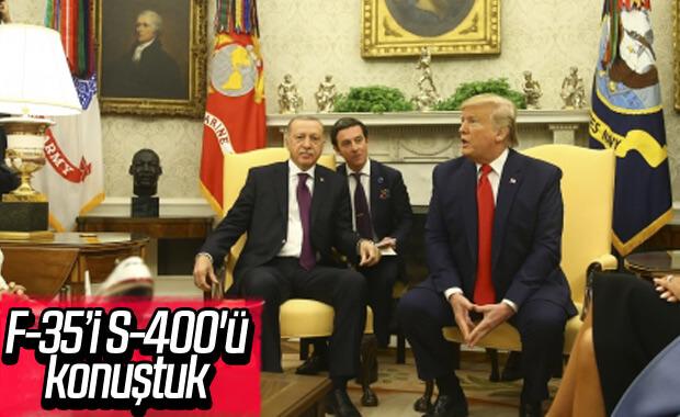 Trump: S-400 ve F-35'leri konuştuk