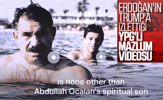 Erdoğan, Trump'a Mazlum Kobani'nin videosunu izletti