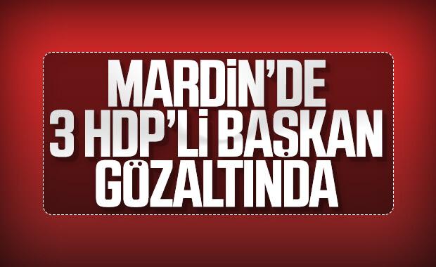 HDP'li 3 ilçe belediye başkanına gözaltı