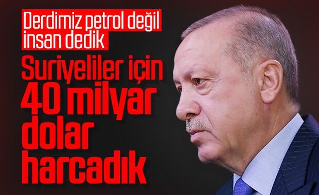 Erdoğan: Mülteciler için 40 milyar dolar harcadık
