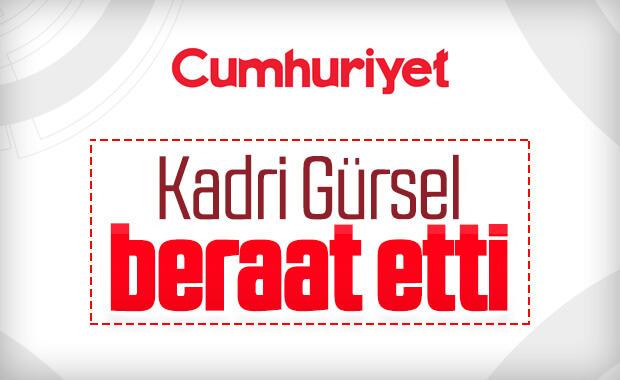 Kadri Gürsel'in beraatine karar verildi