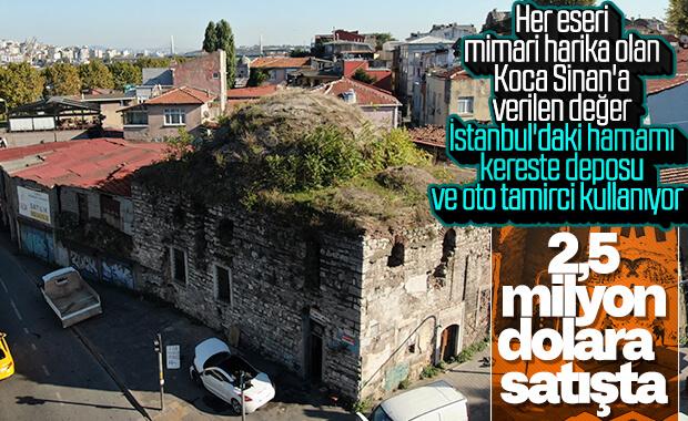 Mimar Sinan'ın hamamı için 2,5 milyon dolar isteniyor