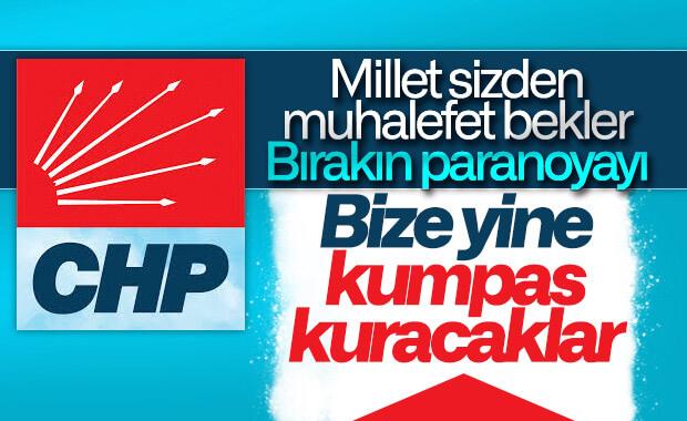 CHP: Bize yine kumpas kuracaklar