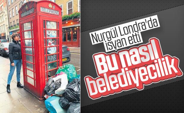 Nurgül Yeşilçay Londra'nın çöplerinden şikayetçi