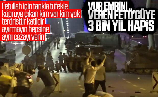 Vur emrini veren darbeci Ahmet Taştan'ın cezası