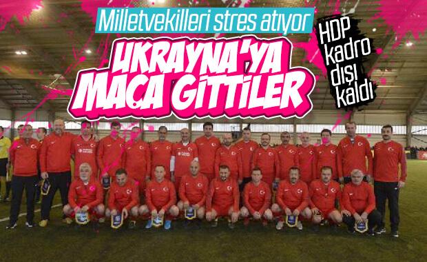 Türk ve Ukraynalı milletvekillerinin dostluk maçı