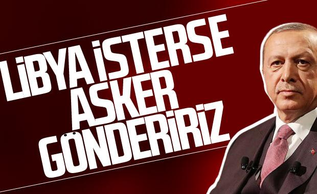 Erdoğan: Libya yardım isterse hazırız