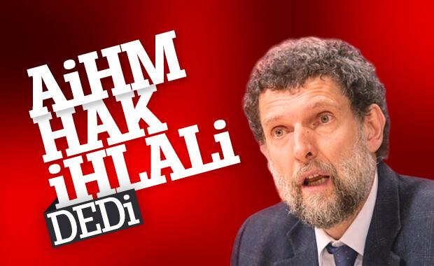 AİHM, Osman Kavala'nın tahliyesini istedi