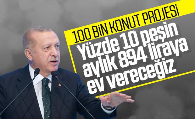 Erdoğan, 100 bin konut projesinin detaylarını açıkladı
