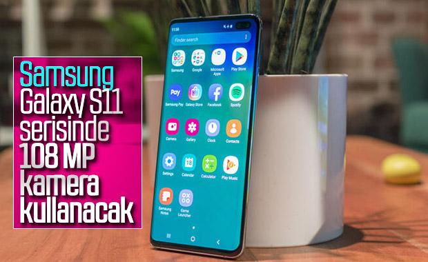 Samsung Galaxy S11'in 108 MP kamera ile geleceği doğrulandı